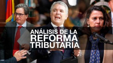 Photo of Análisis de la Reforma Tributaria de Duque